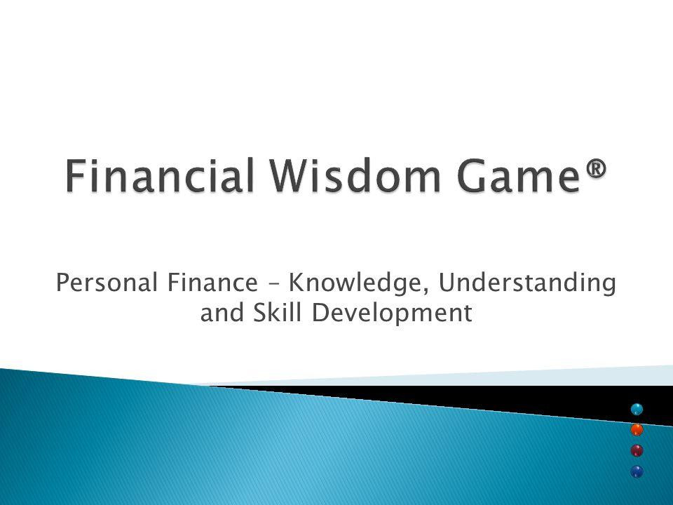 FEET Center Financial Wisdom Game® Presented by David L. McConico, CFP® FWG®