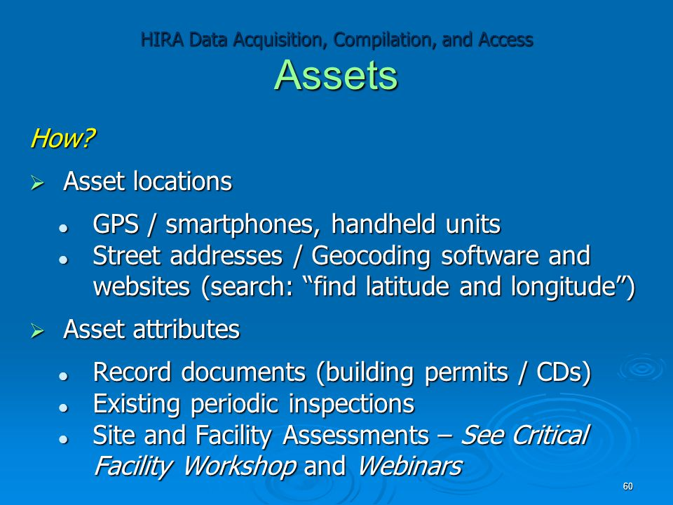 HIRA Data Acquisition, Compilation, and Access Assets How.