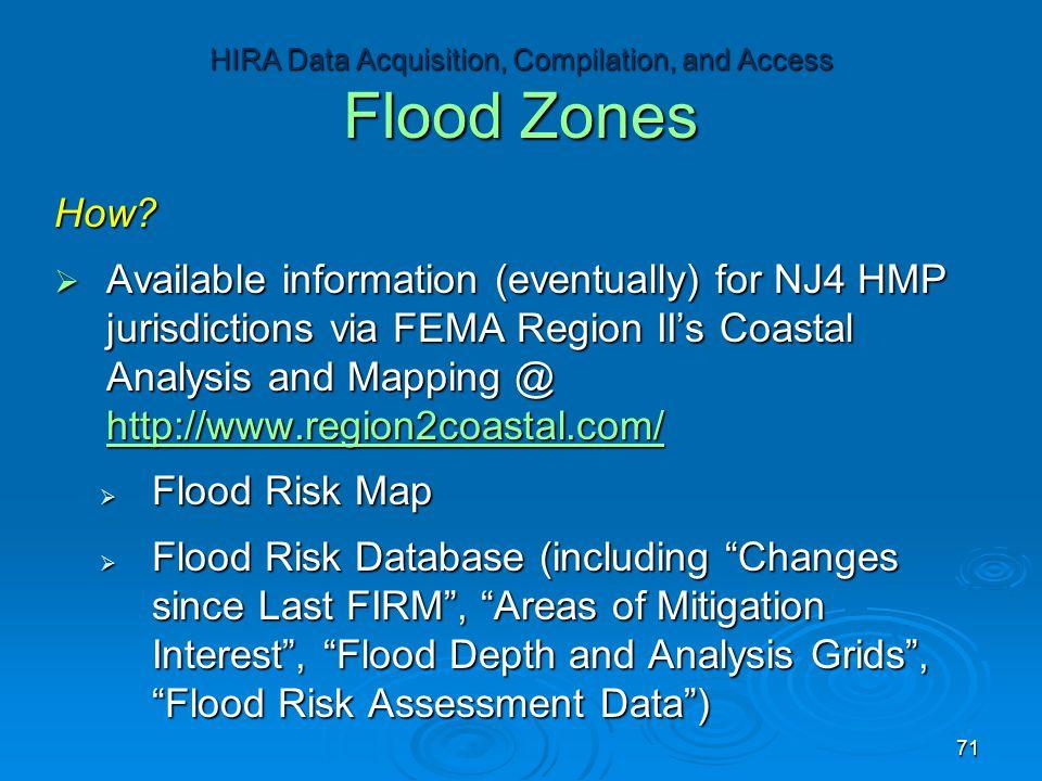 How?  Available information (eventually) for NJ4 HMP jurisdictions via FEMA Region II's Coastal Analysis and Mapping @ http://www.region2coastal.com/