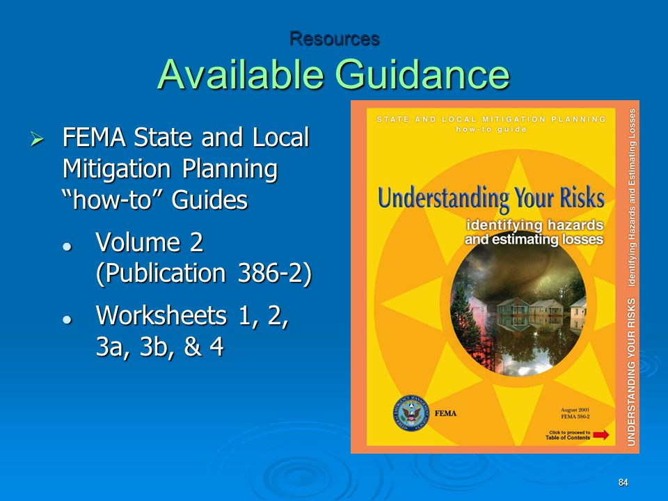 """Resources Available Guidance  FEMA State and Local Mitigation Planning """"how-to"""" Guides Volume 2 (Publication 386-2) Volume 2 (Publication 386-2) Work"""
