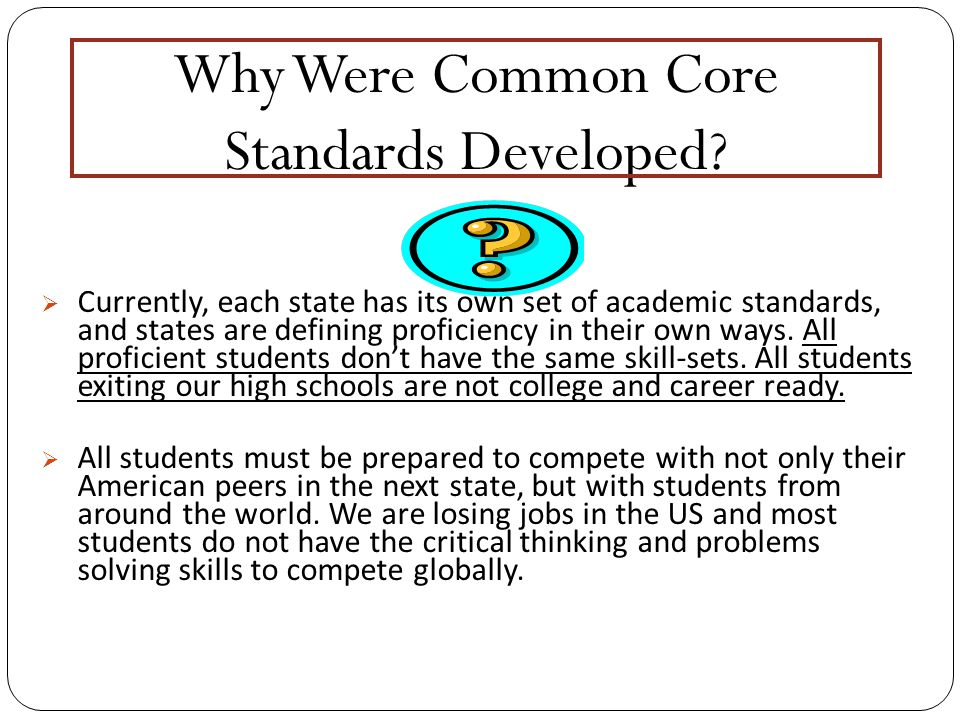 Why Were Common Core Standards Developed.