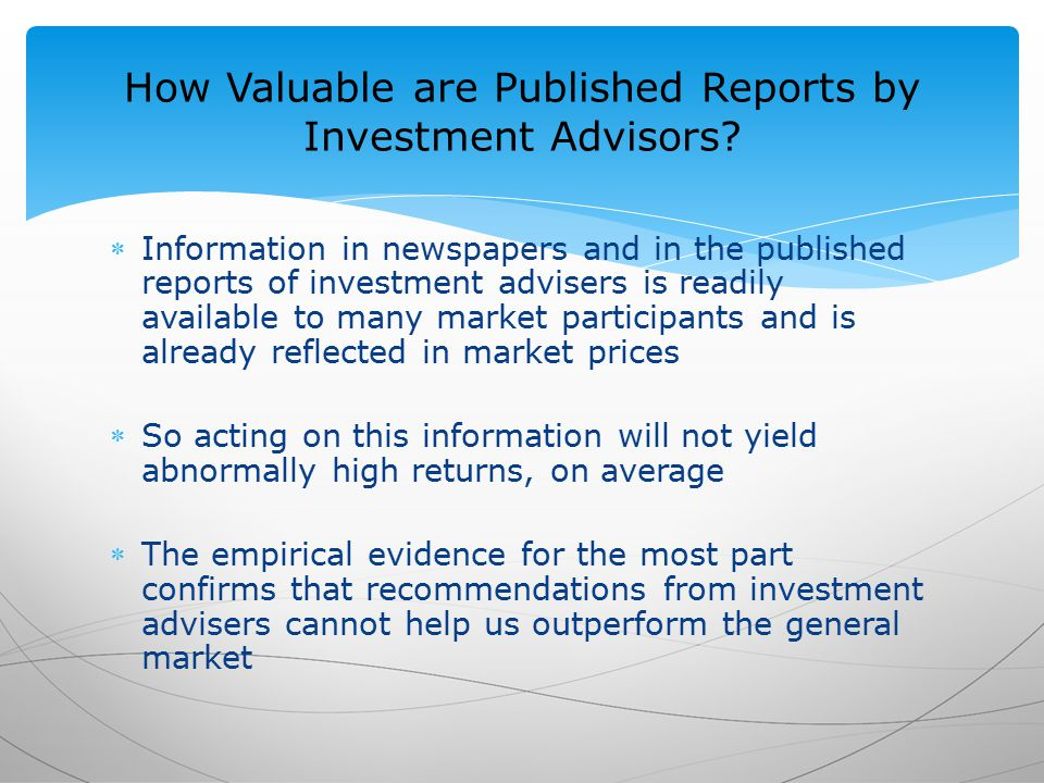 How Valuable are Published Reports by Investment Advisors.