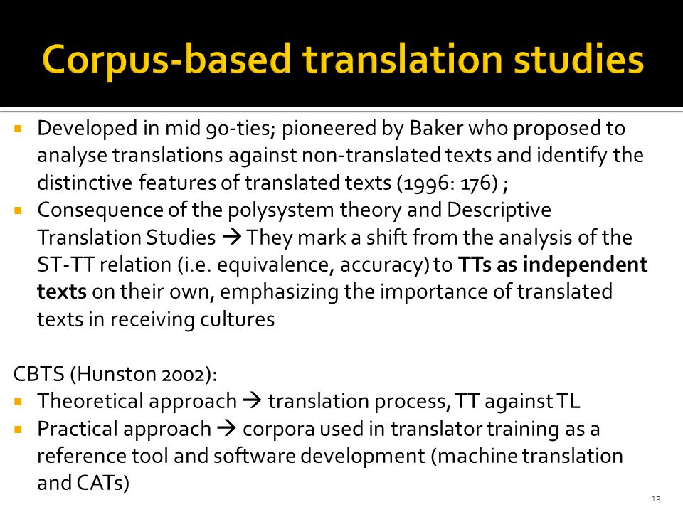 development of translation studies and approaches Learn more about translation studies search for a we have a strong commitment to the development of interdisciplinary approaches and inter-relationships between.
