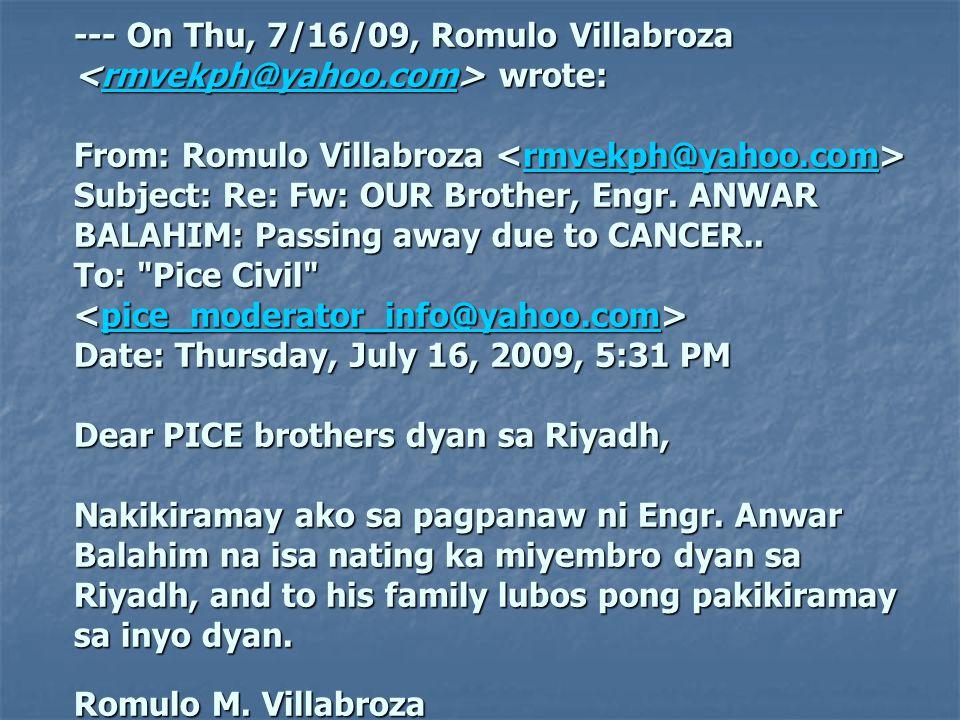 --- On Thu, 7/16/09, Romulo Villabroza < rrrr mmmm vvvv eeee kkkk pppp hhhh @@@@ yyyy aaaa hhhh oooo oooo.... cccc oooo mmmm> wrote: From: Romulo Vill