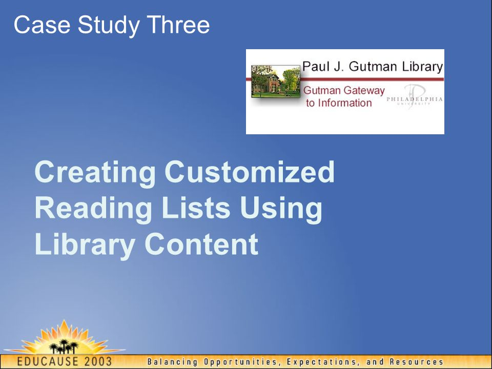 Creating Customized Reading Lists Using Library Content Case Study Three