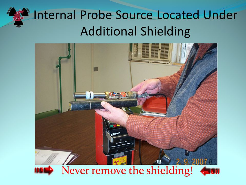 Shielding Increasing the amount of shielding decreases your exposure.