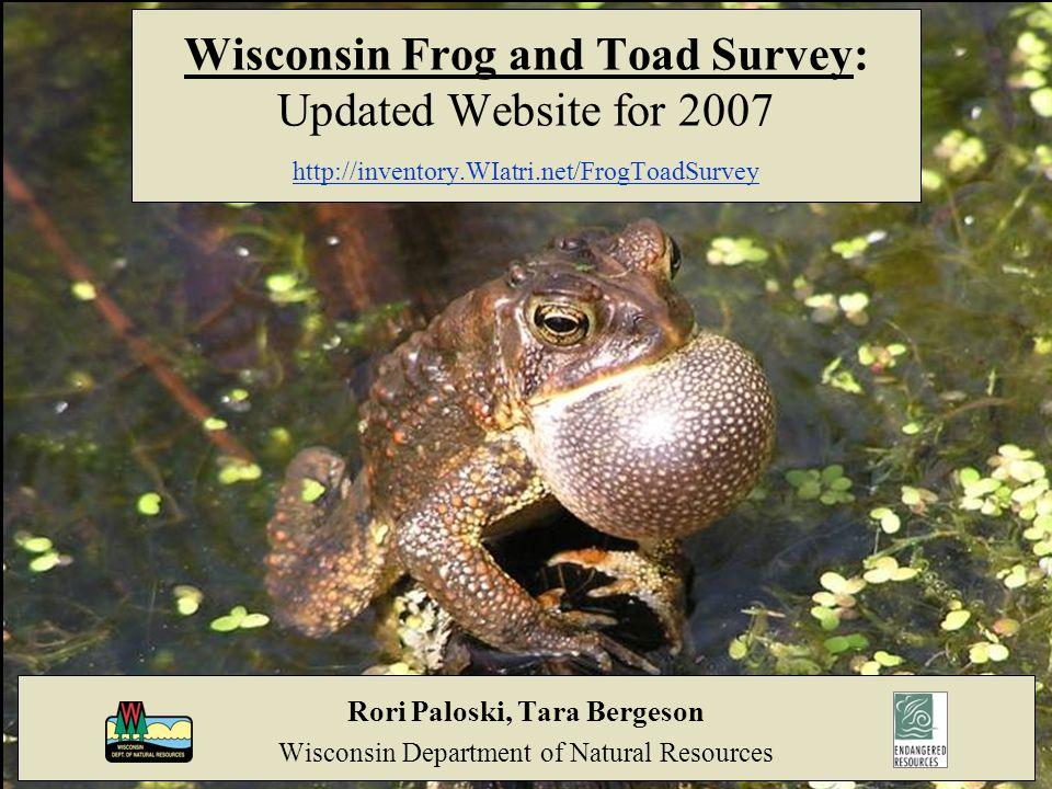 Questions? http://inventory.WIatri.net/FrogToadSurvey