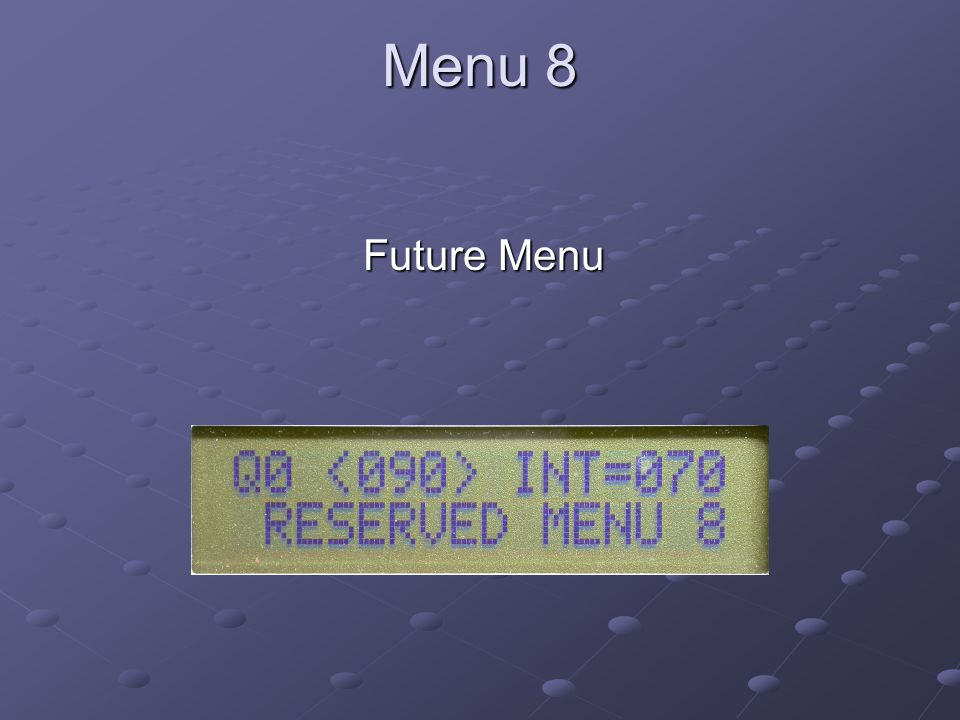 Menu 8 Future Menu