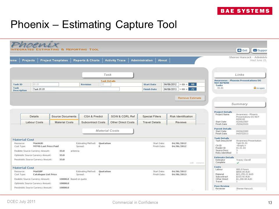 13 Phoenix – Estimating Capture Tool Commercial in Confidence DCEC July 2011