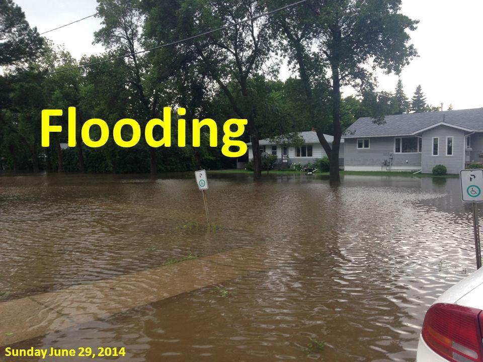 Flooding Sunday June 29, 2014