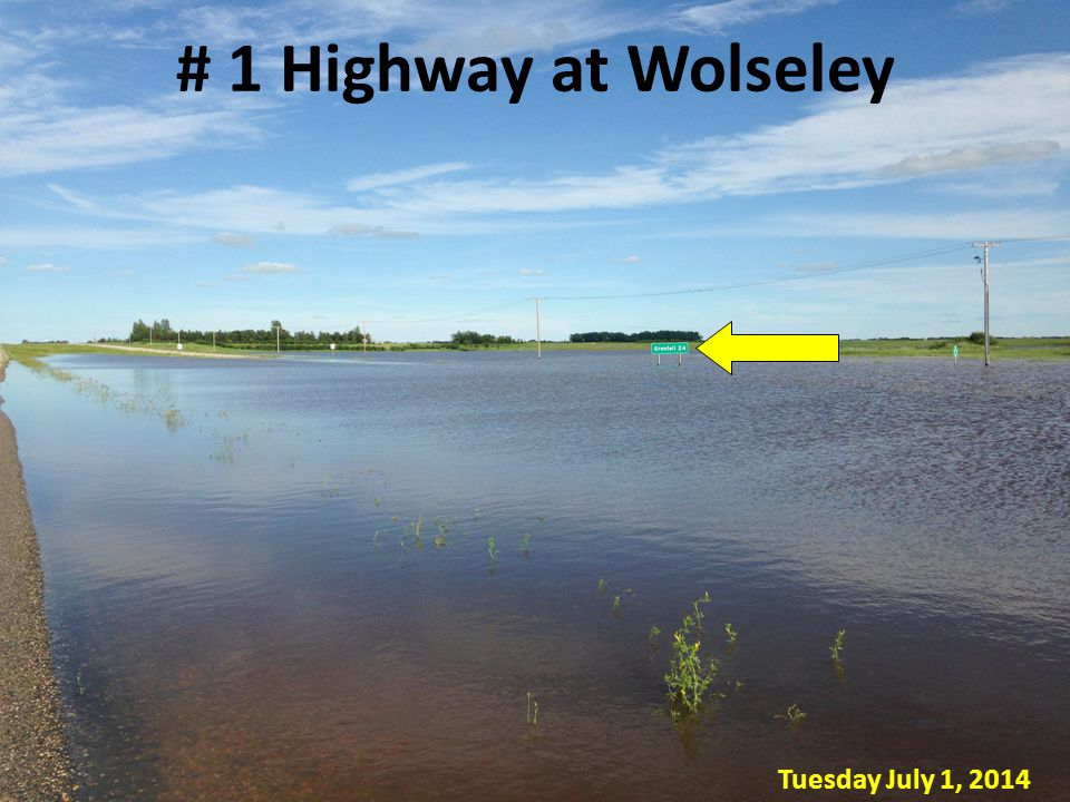 # 1 Highway at Wolseley Tuesday July 1, 2014