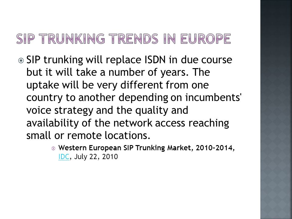  SIP trunking will replace ISDN in due course but it will take a number of years.