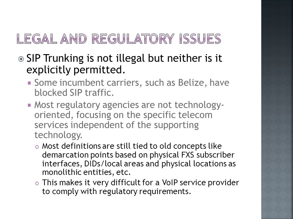  SIP Trunking is not illegal but neither is it explicitly permitted.
