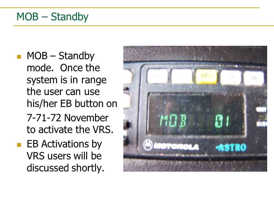 MOB – Standby MOB – Standby mode.