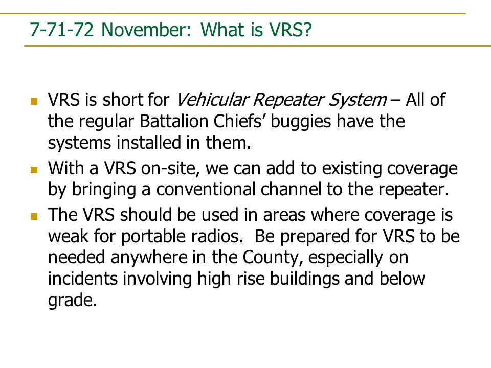 7-71-72 November: What is VRS.