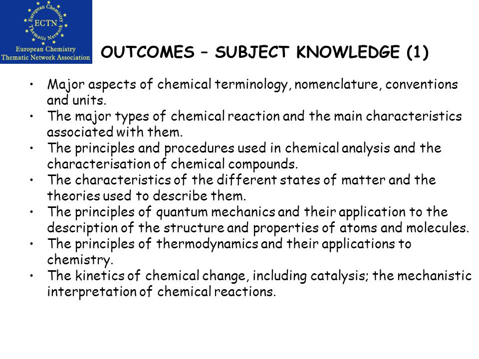 OUTCOMES Subject knowledge Abilities and Skills (a) Chemistry-related cognitive abilities and skills (b) Chemistry-related practical skills (c) Generic/Transferable skills