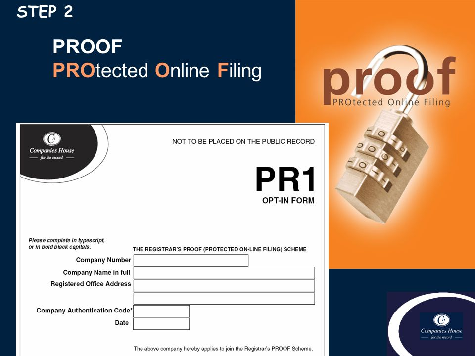 PROOF PROtected Online Filing STEP 2