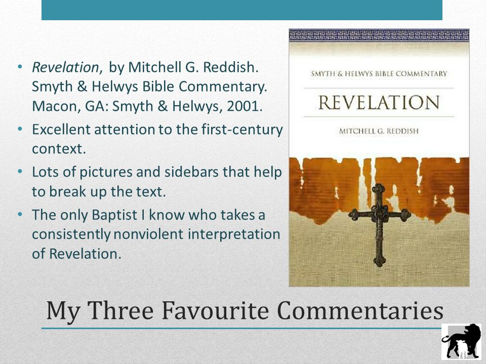 My Three Favourite Commentaries Revelation, by Mitchell G.