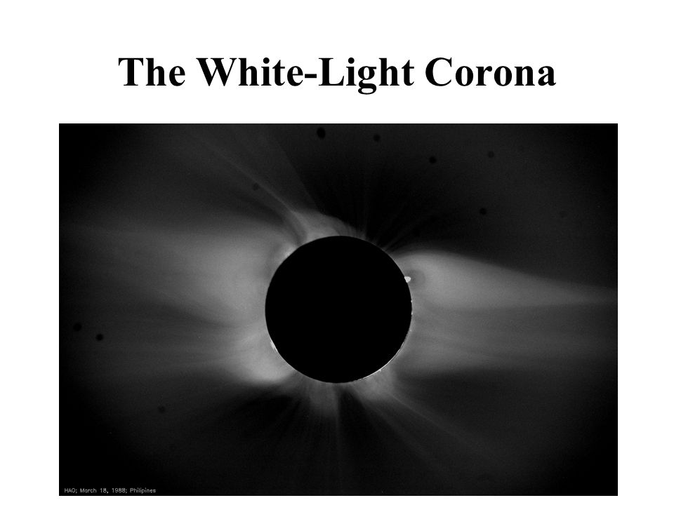 The Solar Corona as a Hydromagnetic Atmosphere Maintained at million-degree temperatures – cooling time ~ 1 day – dissipative heating A nearly perfect conductor of heat: – solar-wind expansion A nearly perfect conductor of electricity: – low-beta plasma atmosphere dominated by a ~10G global magnetic field reversing in cycles of 11 years