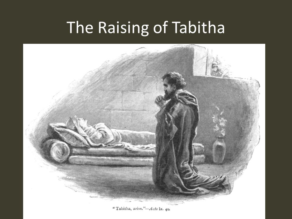The Raising of Tabitha