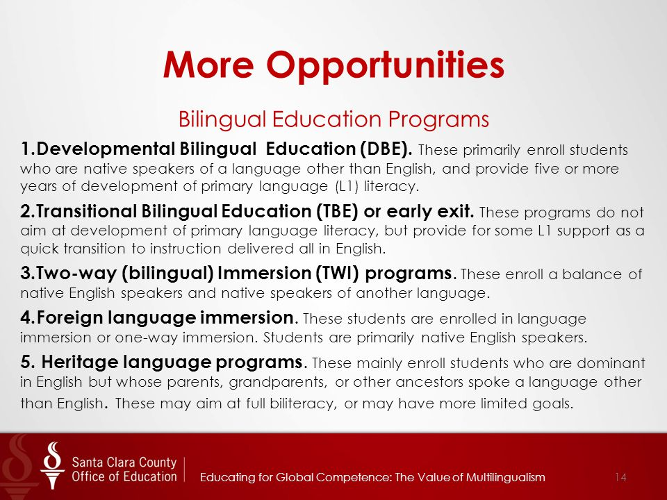 More Opportunities Bilingual Education Programs 1.