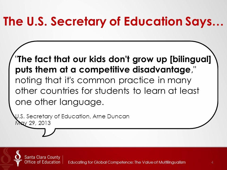 4 The U.S. Secretary of Education Says…