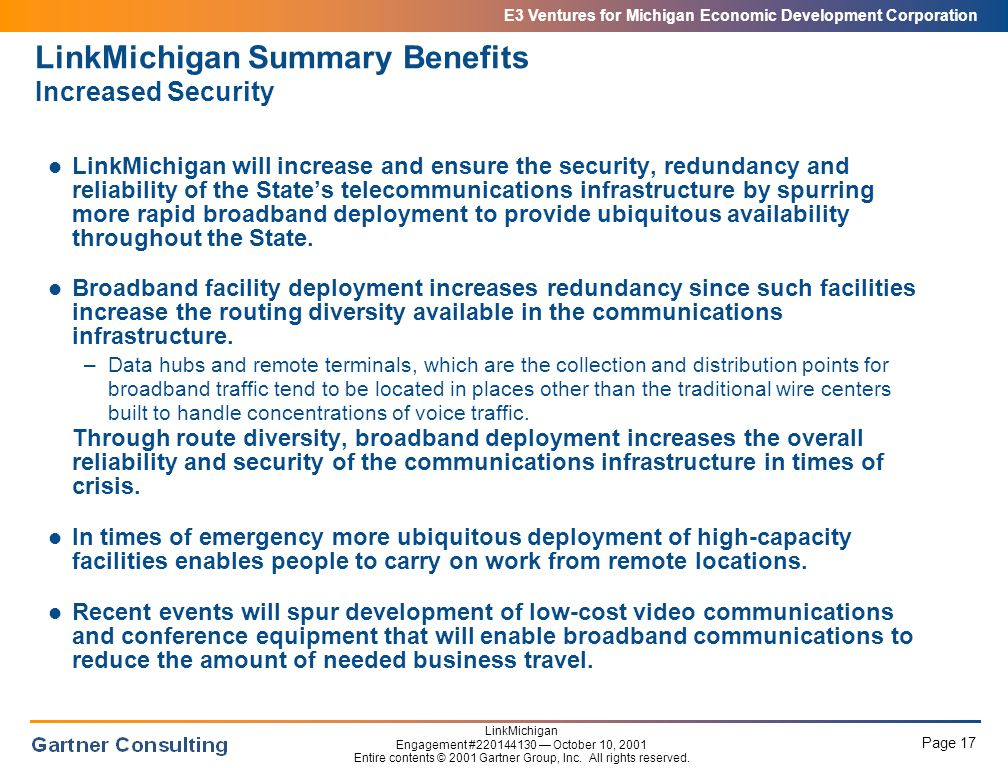E3 Ventures for Michigan Economic Development Corporation Page 17 LinkMichigan Engagement #220144130 — October 10, 2001 Entire contents © 2001 Gartner Group, Inc.