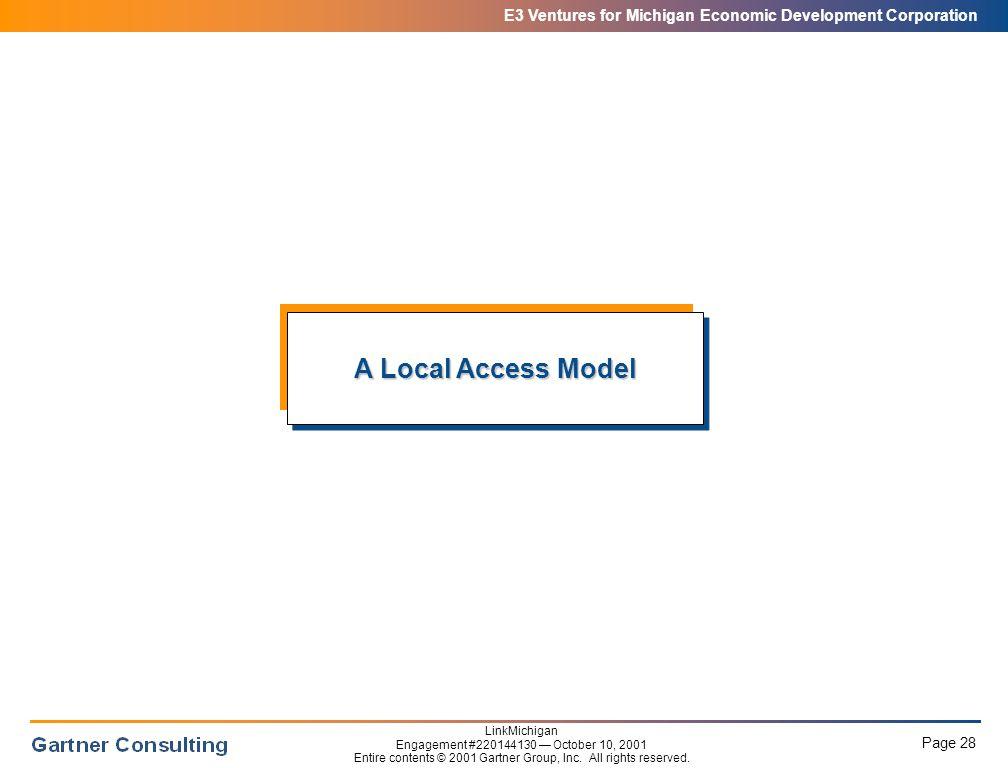 E3 Ventures for Michigan Economic Development Corporation Page 28 LinkMichigan Engagement #220144130 — October 10, 2001 Entire contents © 2001 Gartner Group, Inc.