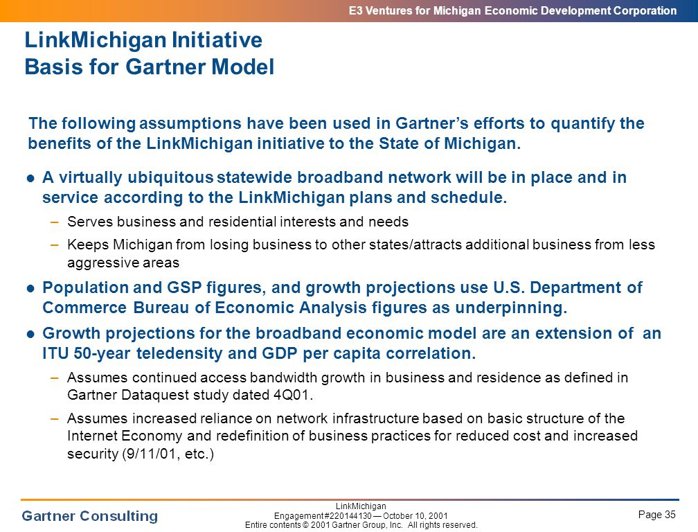 E3 Ventures for Michigan Economic Development Corporation Page 35 LinkMichigan Engagement #220144130 — October 10, 2001 Entire contents © 2001 Gartner Group, Inc.