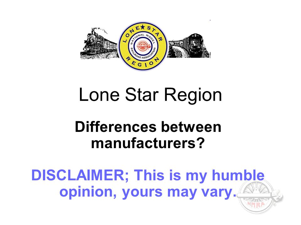 Lone Star Region Differences between manufacturers.