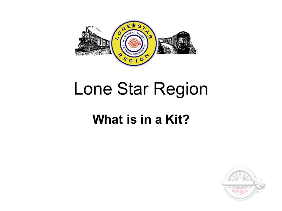 Lone Star Region What is in a Kit