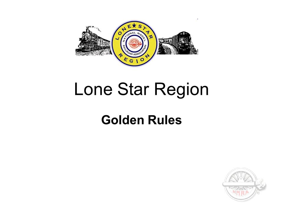 Lone Star Region Golden Rules