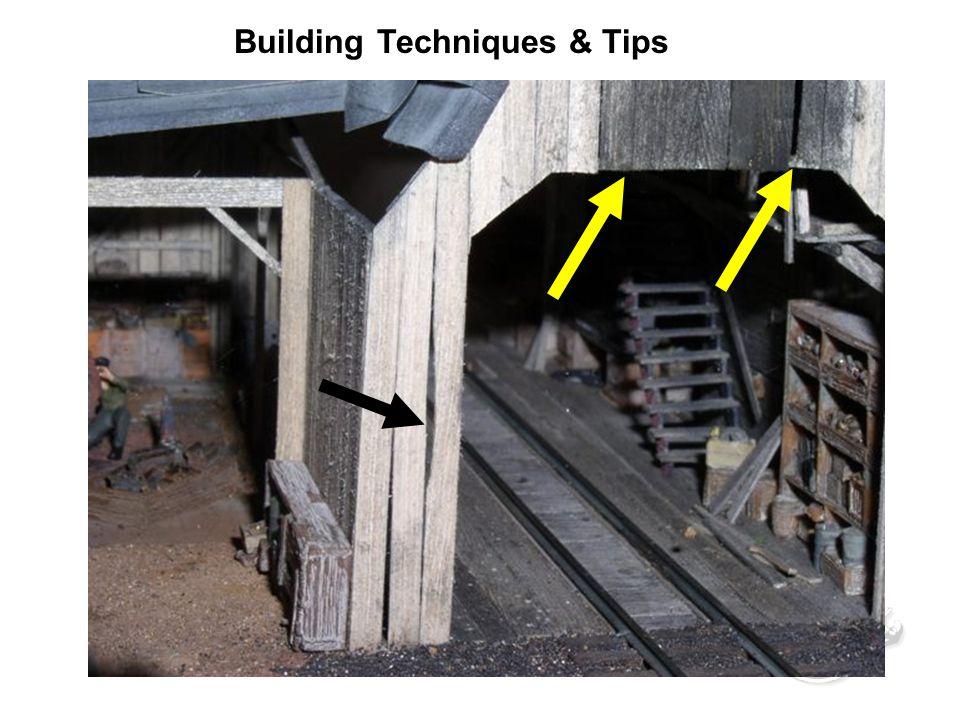 Building Techniques & Tips