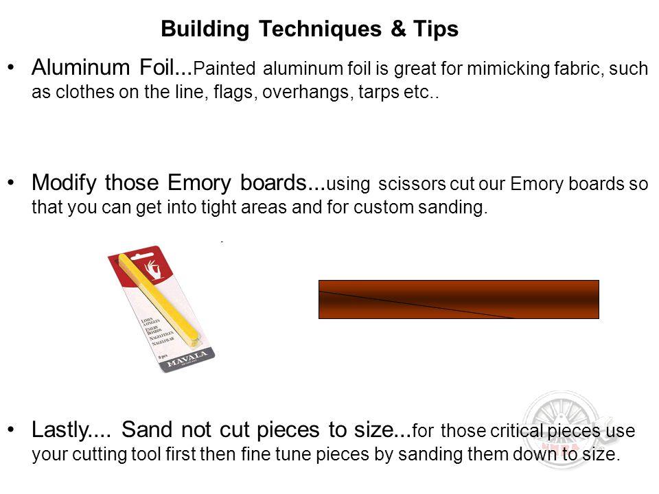Building Techniques & Tips Aluminum Foil...
