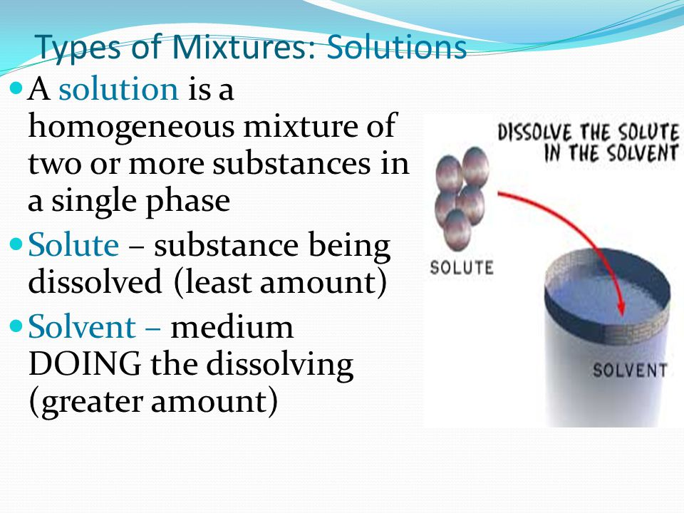 In a solution, the solvent and the solute do not need to be in the same phase.