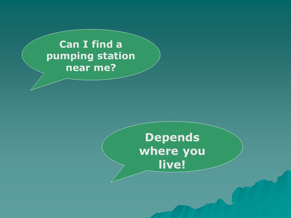 Can I find a pumping station near me Depends where you live!