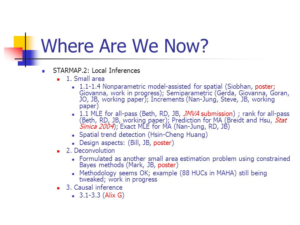 Where Are We Now. STARMAP.2: Local Inferences 1.