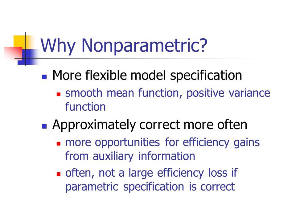 Why Nonparametric.