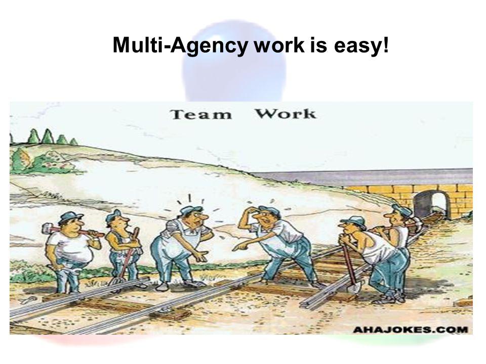 Multi-Agency work is easy!