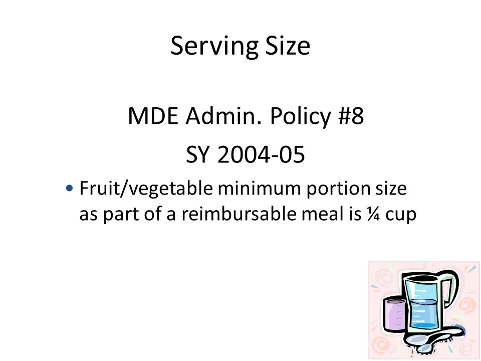 Serving Size MDE Admin.