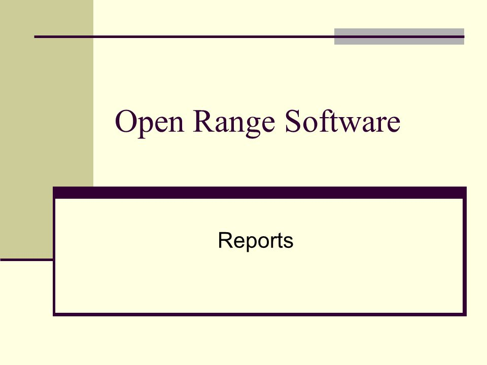 Open Range Software Reports
