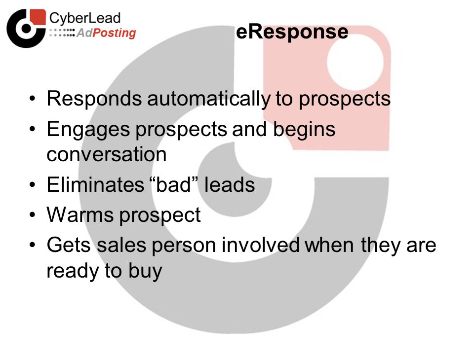 "Responds automatically to prospects Engages prospects and begins conversation Eliminates ""bad"" leads Warms prospect Gets sales person involved when th"