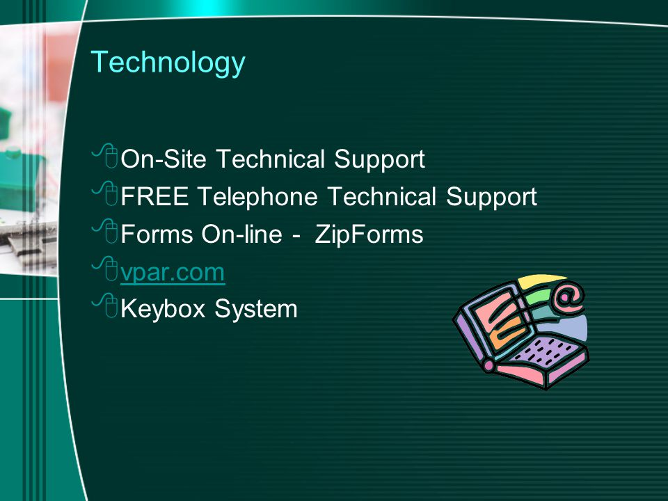 Technology  On-Site Technical Support  FREE Telephone Technical Support  Forms On-line - ZipForms  vpar.com vpar.com  Keybox System