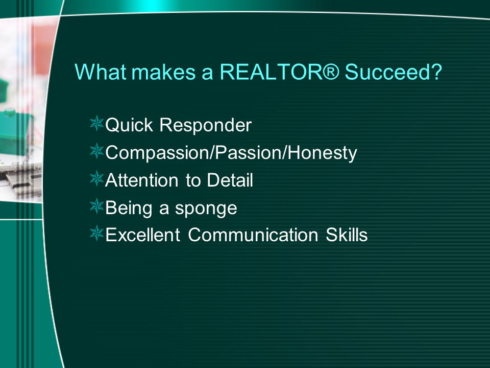 What makes a REALTOR® Succeed.