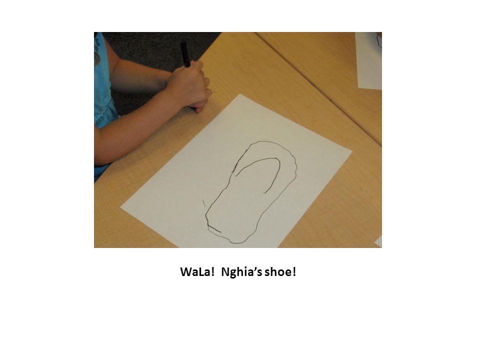 WaLa! Nghia's shoe!
