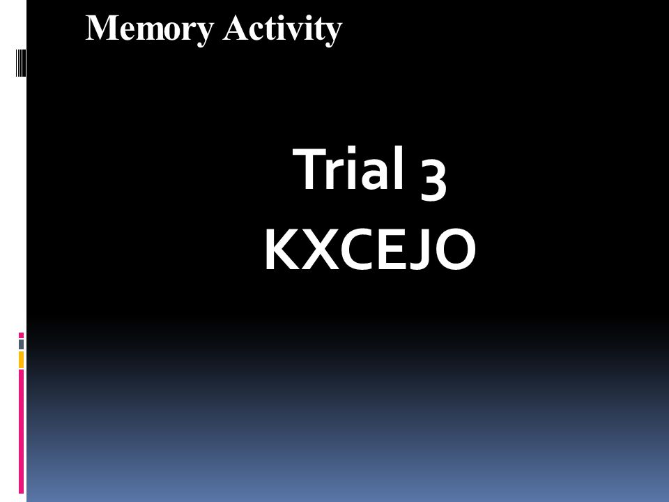 Memory Activity Trial 3 KXCEJO