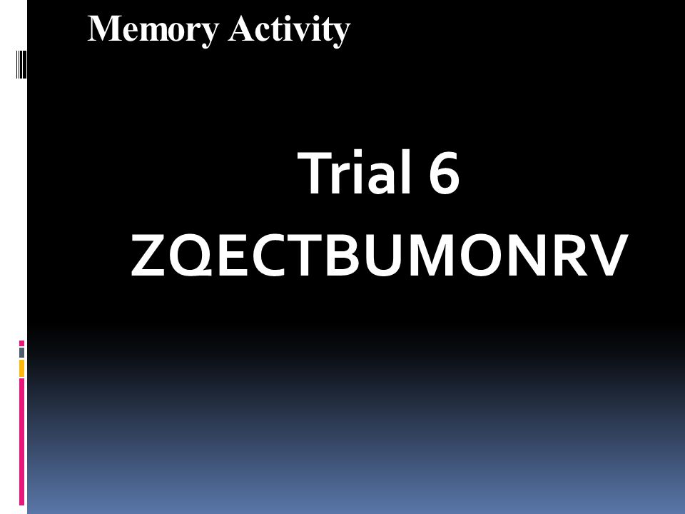 Memory Activity Trial 6 ZQECTBUMONRV