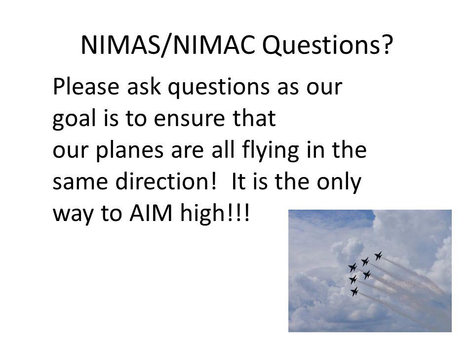 NIMAS/NIMAC Questions.