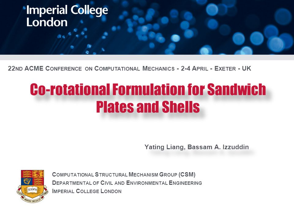 Co-rotational Formulation for Sandwich Plates and Shells Yating Liang, Bassam A.