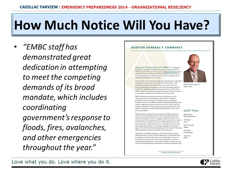"""EMBC staff has demonstrated great dedication in attempting to meet the competing demands of its broad mandate, which includes coordinating government"